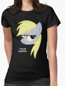 I can see everything - Derpy hooves Womens Fitted T-Shirt