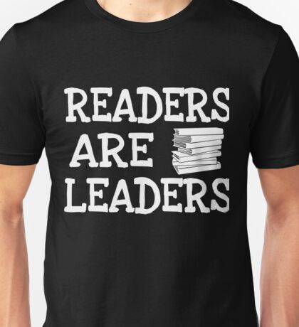 Readers Are Leaders Unisex T-Shirt