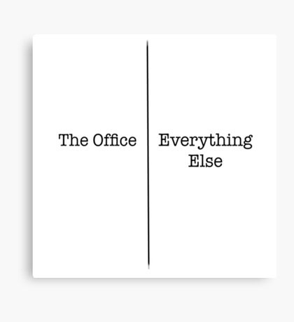 The Office | Everything Else Canvas Print