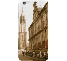"""Old Town Delft: Market Square, City Hall, """"New Church"""" iPhone Case/Skin"""