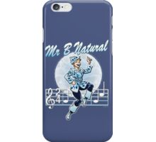 Mr B Natural iPhone Case/Skin