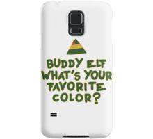 Buddy Elf What's Your Favorite Color? | Buddy The Elf Christmas Quote Samsung Galaxy Case/Skin