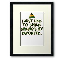 I Just Like To Smile, Smiling's My Favorite | Buddy The Elf Christmas Quote Framed Print