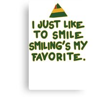 I Just Like To Smile, Smiling's My Favorite | Buddy The Elf Christmas Quote Canvas Print