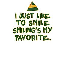 I Just Like To Smile, Smiling's My Favorite | Buddy The Elf Christmas Quote Photographic Print