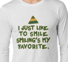 I Just Like To Smile, Smiling's My Favorite | Buddy The Elf Christmas Quote Long Sleeve T-Shirt