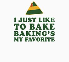 I Just Like To Bake, Baking's My Favorite | Buddy The Elf Quote, Christmas Womens Fitted T-Shirt