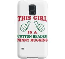 This Girl Is A Cotton Headed Ninny Muggins | Buddy The Elf, Christmas Movie Quote Samsung Galaxy Case/Skin