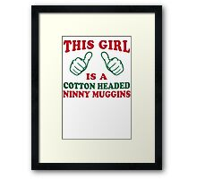 This Girl Is A Cotton Headed Ninny Muggins | Buddy The Elf, Christmas Movie Quote Framed Print
