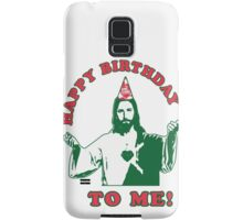 Happy Birthday To Me! | Jesus Christmas Funny Quote Ugly Sweater Samsung Galaxy Case/Skin