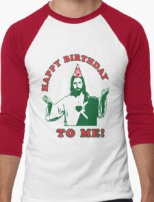 Happy Birthday To Me! | Jesus Christmas Funny Quote Ugly Sweater Men's Baseball ¾ T-Shirt