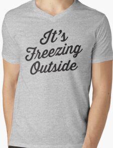 It's Freezing Outside | Winter, Christmas Mens V-Neck T-Shirt
