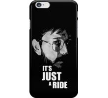"Bill Hicks - ""It's Just a Ride"" iPhone Case/Skin"