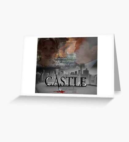 What would you do if the love of your life vanished into thin air? #Castle Greeting Card