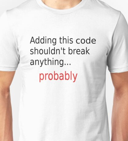 Adding code Unisex T-Shirt