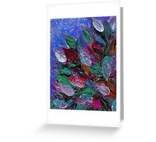 BLOOMING BEAUTIFUL 3 Rich Deep Blue Magenta Fuchsia Pink Red Green Floral Abstract Textural Impasto Flowers Acrylic Painting Nature Garden Greeting Card