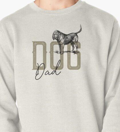 Dog Dad - Bloodhound Pullover