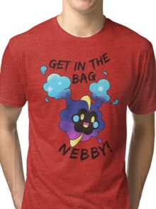 Get in the Bag Nebby! Tri-blend T-Shirt