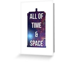 "Doctor Who TARDIS - ""All of time and space"" Greeting Card"