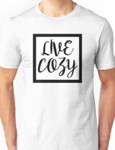 Live Cozy, Black Box Unisex T-Shirt