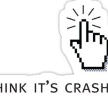Crashed No.1 Sticker