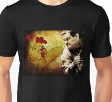 Chicken... Gave Tyrol a bad... coupon Unisex T-Shirt