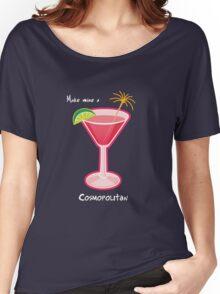 Make mine a Cosmopolitan Women's Relaxed Fit T-Shirt