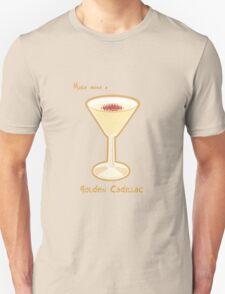 Make mine a Golden Cadillac T-Shirt