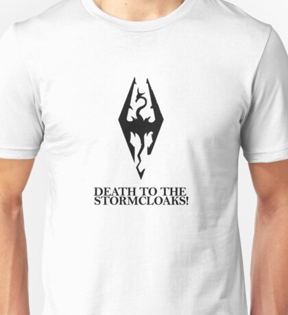 Skyrim - Death to the Stormcloaks! Unisex T-Shirt