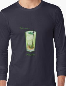 Make mine a Mojito Long Sleeve T-Shirt
