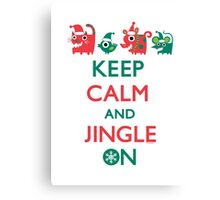 Keep Calm and Jingle On Canvas Print