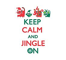 Keep Calm and Jingle On Photographic Print