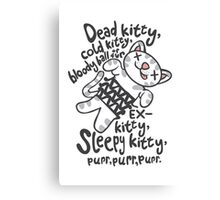 Dead Kitty Canvas Print