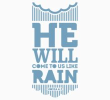 He will come to us like rain by biblebox