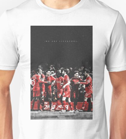 WE ARE LIVERPOOL Unisex T-Shirt