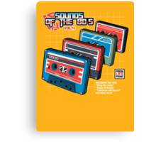 Sounds of the 80s Vol.4 Canvas Print