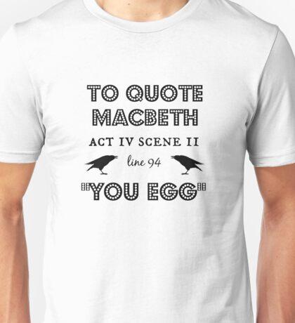 Macbeth Unisex T-Shirt