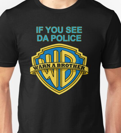 Warn a Brother T-shirts tweenty Unisex T-Shirt