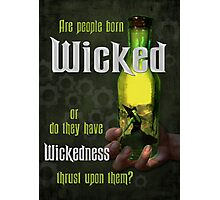 Are People Born Wicked? Photographic Print