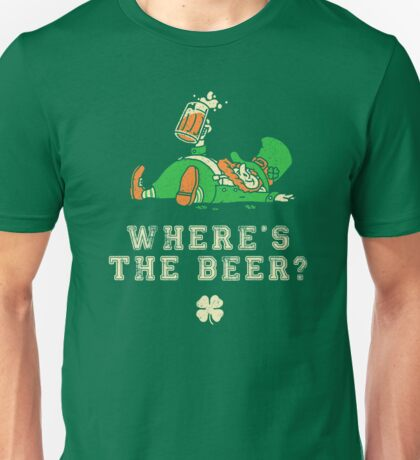 Saint Patrick's Day Where's the Beer Unisex T-Shirt