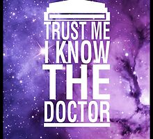 TRUST ME I KNOW THE DOCTOR by HiddenCorner