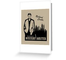 Richard Castle, Mystery Writer Greeting Card