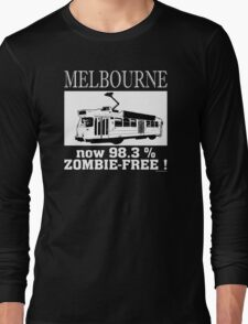 MELBOURNE - Now 98.3% zombie-free! Long Sleeve T-Shirt