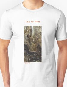 Log On Here T-Shirt