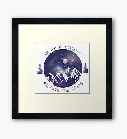 On Top Of Mountains & Beneath The Stars Framed Print