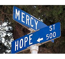 Hope and Mercy Photographic Print