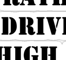 Right Now, I'd Rather Be Driving My High Boy Roadster - Black Text Sticker