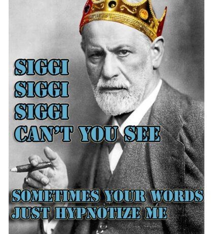 SIGGI SIGGI SIGGI CAN'T YOU SEE - Siegmund Freud Psychoanalyse Sticker
