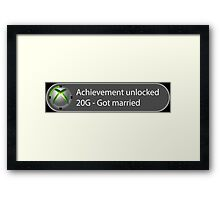 Achievement Unlocked - 20G Got married Framed Print