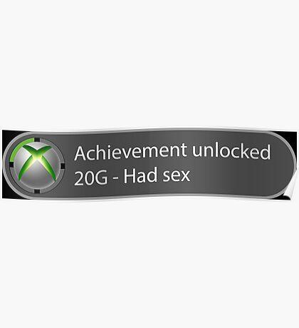 Achievement Unlocked - 20G Had sex Poster